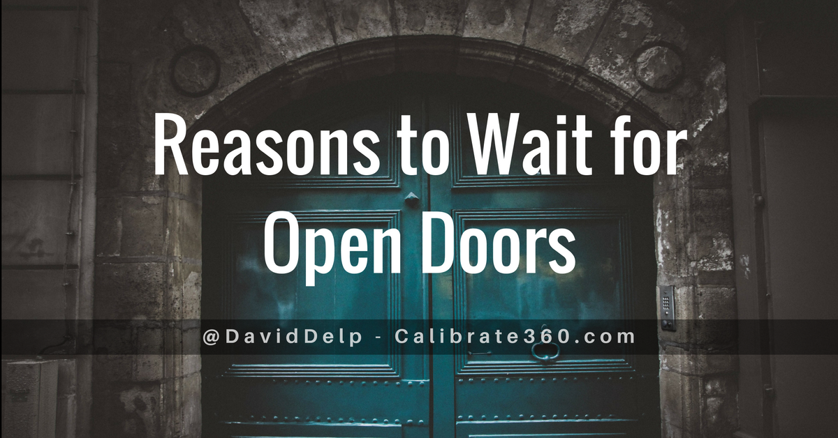 Reasons to Wait for Open Doors
