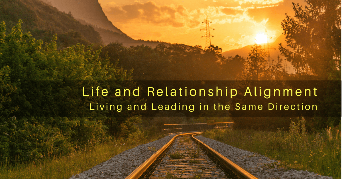 025 – Alignment in Life and Relationships: Living, Leading, and Loving in the Same Direction
