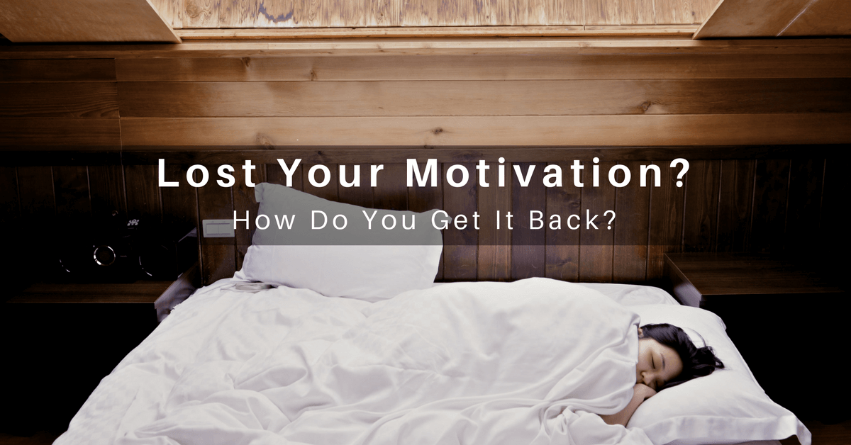 032 – Lost Motivation: How Do You Get it Back?