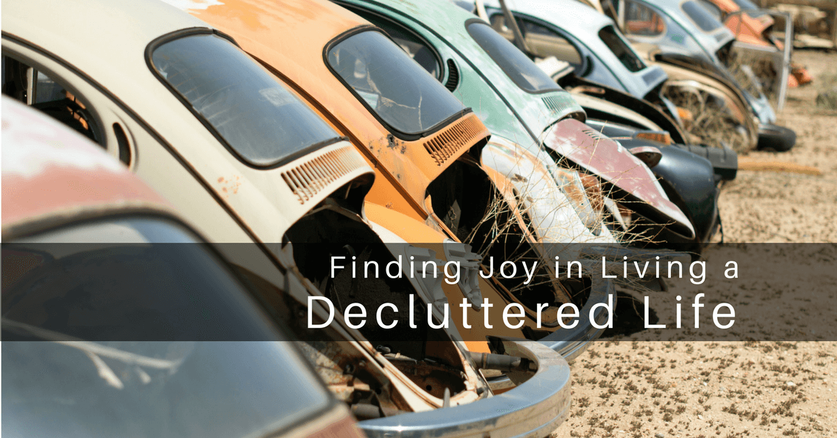 028 – Finding Joy in the Simplicity of a Decluttered Life