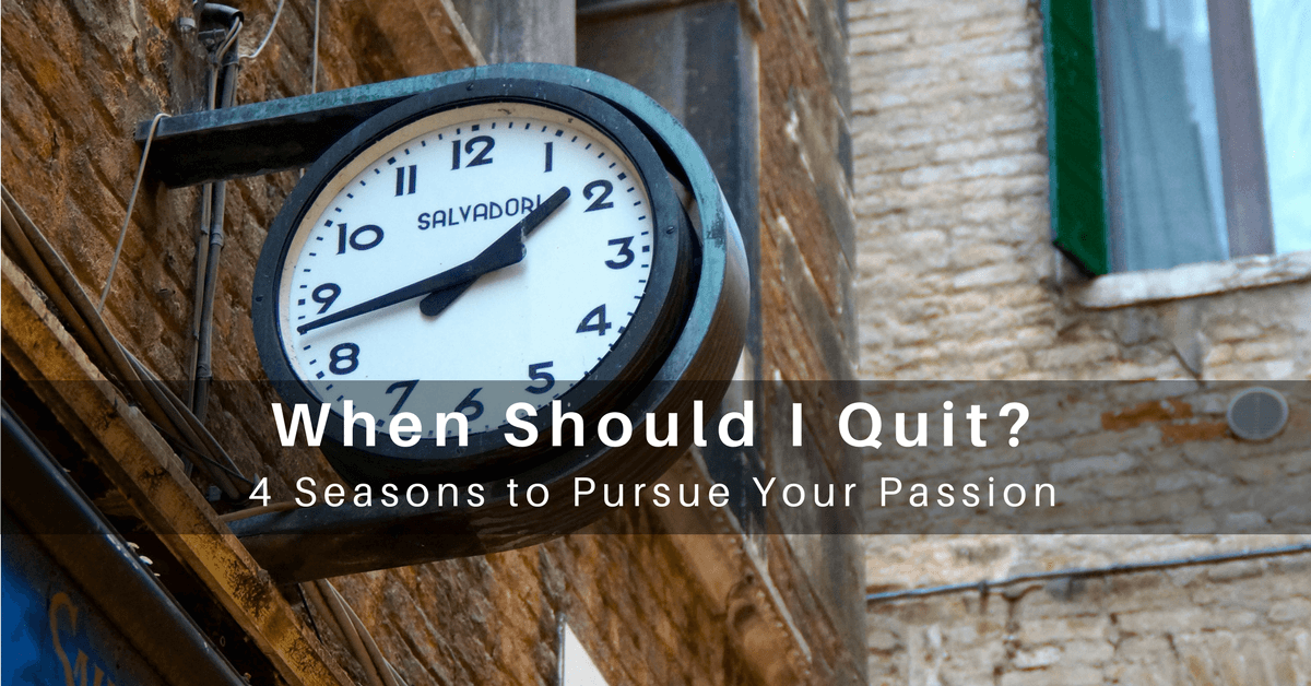 031 – How Will I Know When Its Time to Quit?