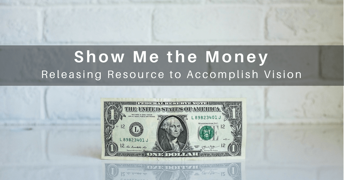 034 – Where Do You Get the Money to Accomplish Your Vision?
