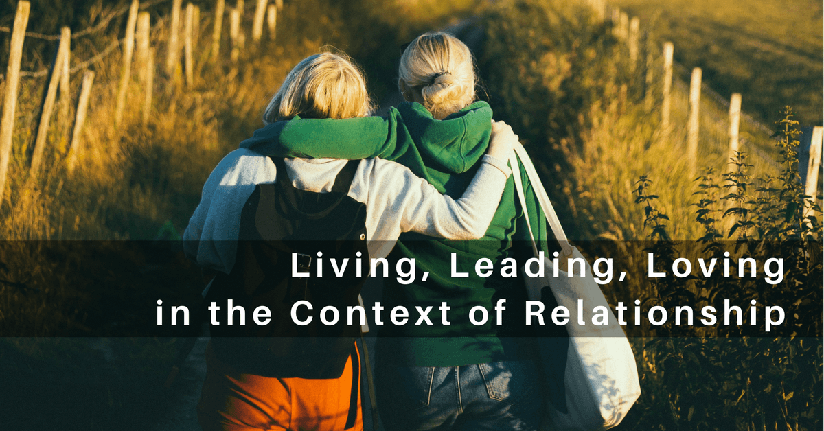 038 – Life and Ministry in the Context of Relationships