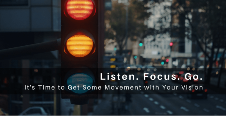 Listen Focus Go