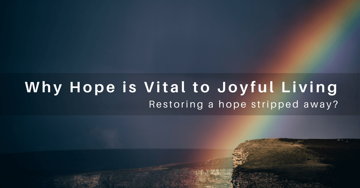 054 -Restoring Hope When It's Been Stripped Away