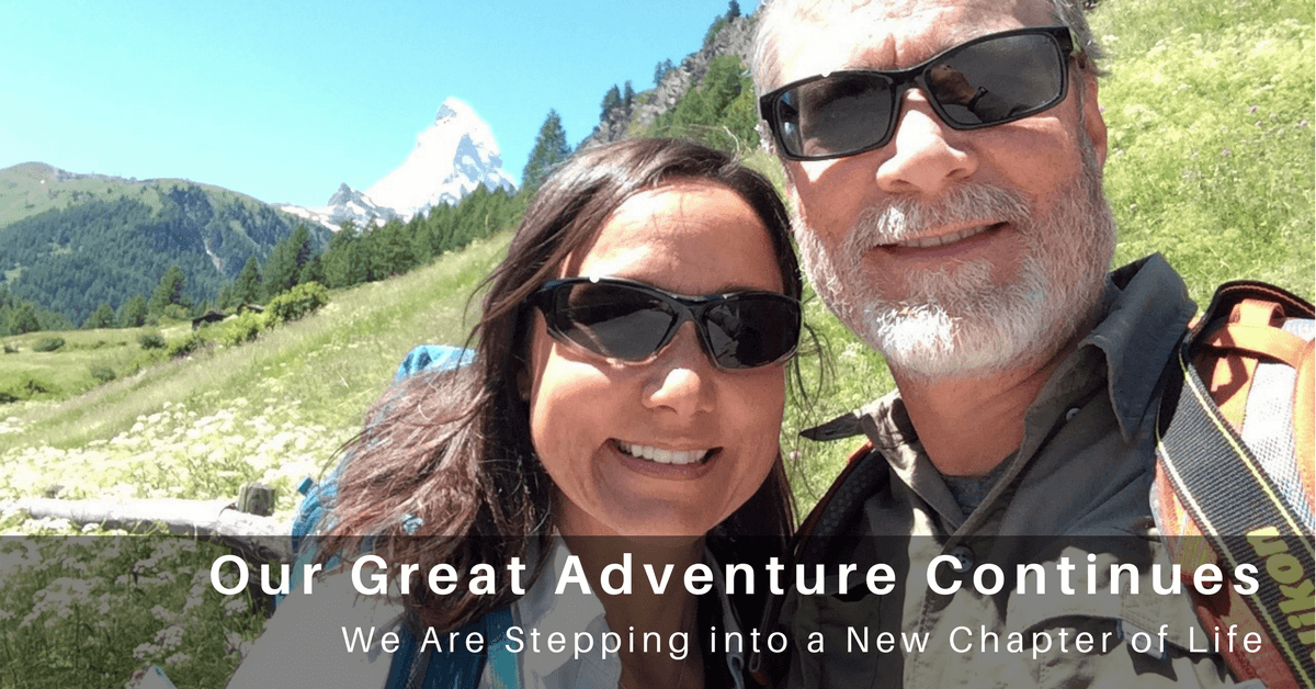 055 – Our Great Adventure Continues: We Are Stepping Into a New Chapter of Life