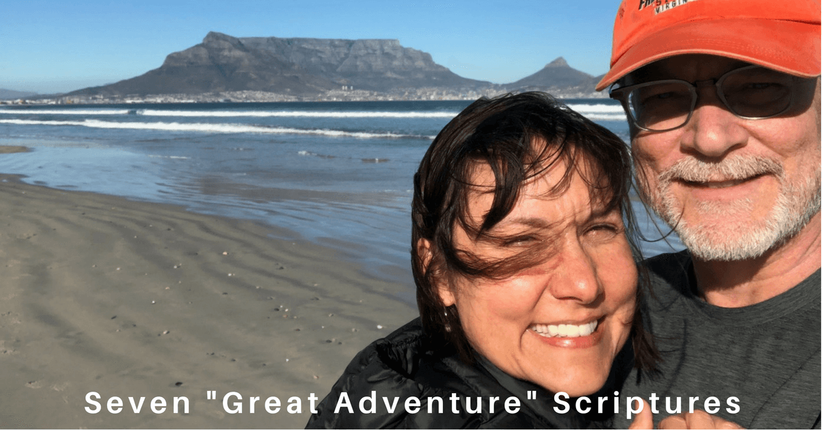 064 – Seven Scriptures to Guide Your Great Adventure (from Cape Town South Africa)