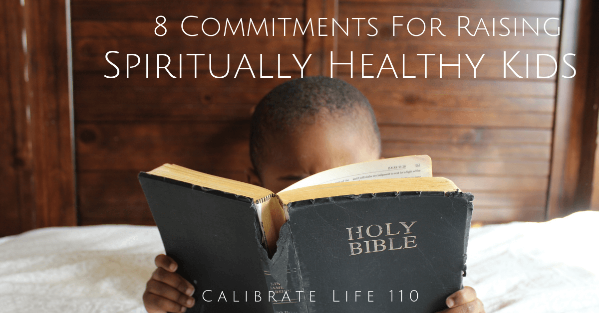 Raising spiritually healthy kids
