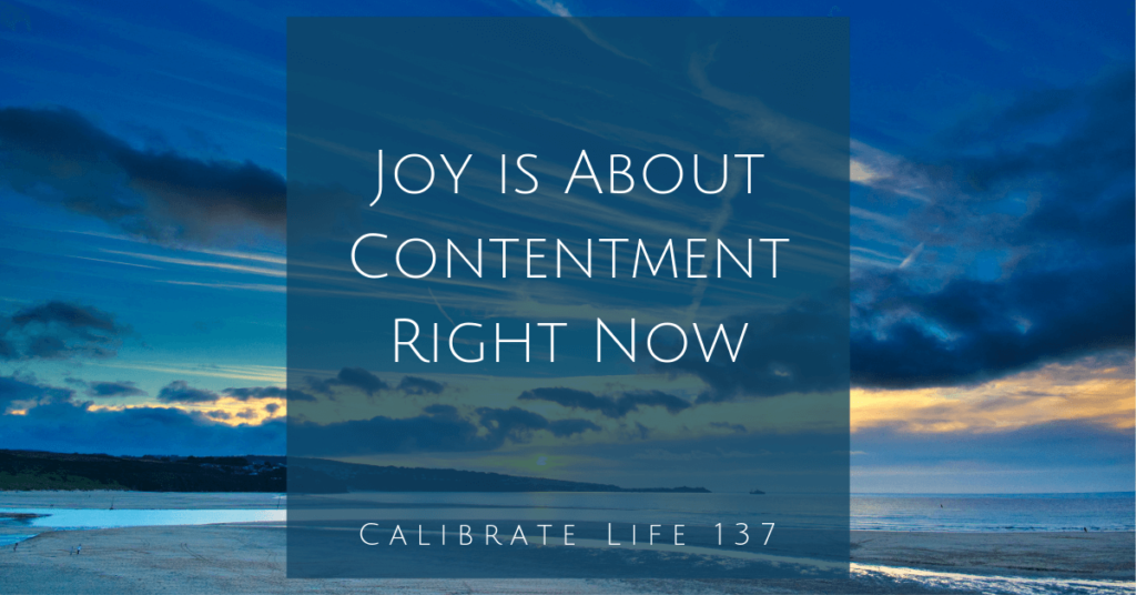 Joy is About Contentment